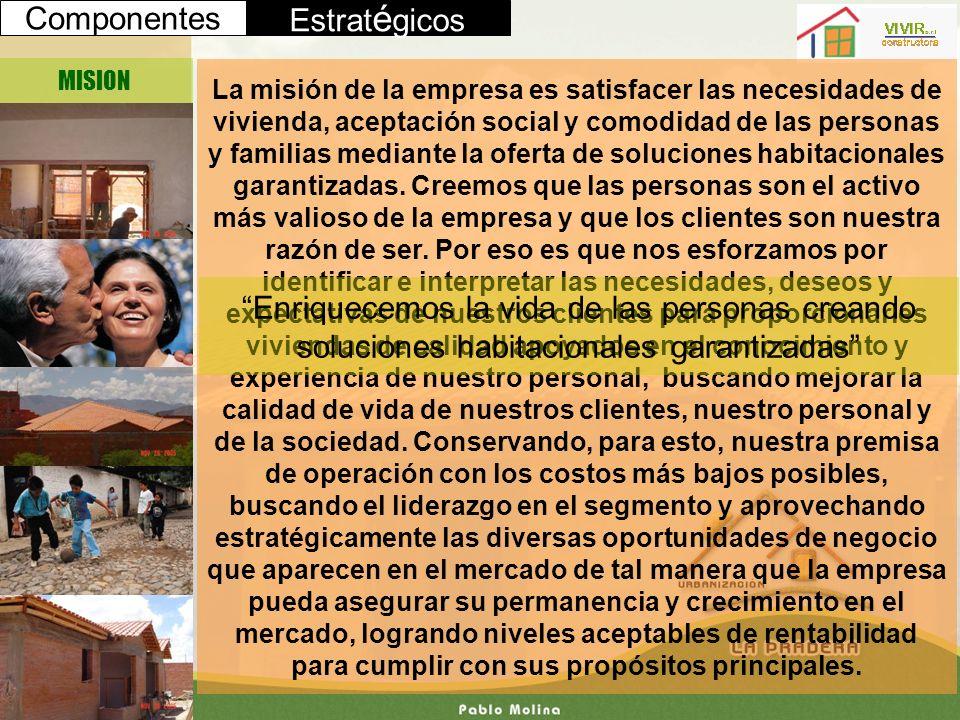 La misión de la empresa es satisfacer las necesidades de vivienda, aceptación social y comodidad de las personas y familias mediante la oferta de solu