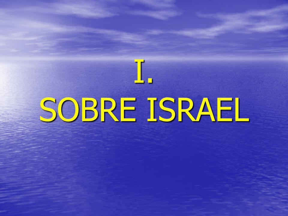 I. SOBRE ISRAEL