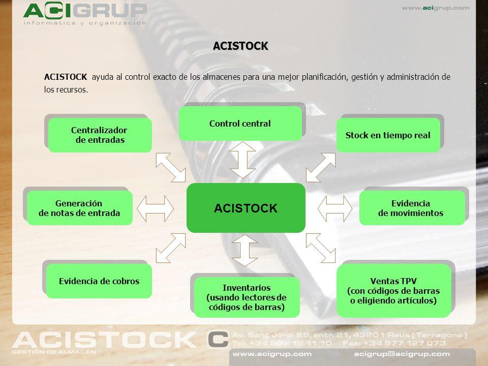 ACISTOCK ACISTOCK ayuda al control exacto de los almacenes para una mejor planificación, gestión y administración de los recursos. Control central ACI