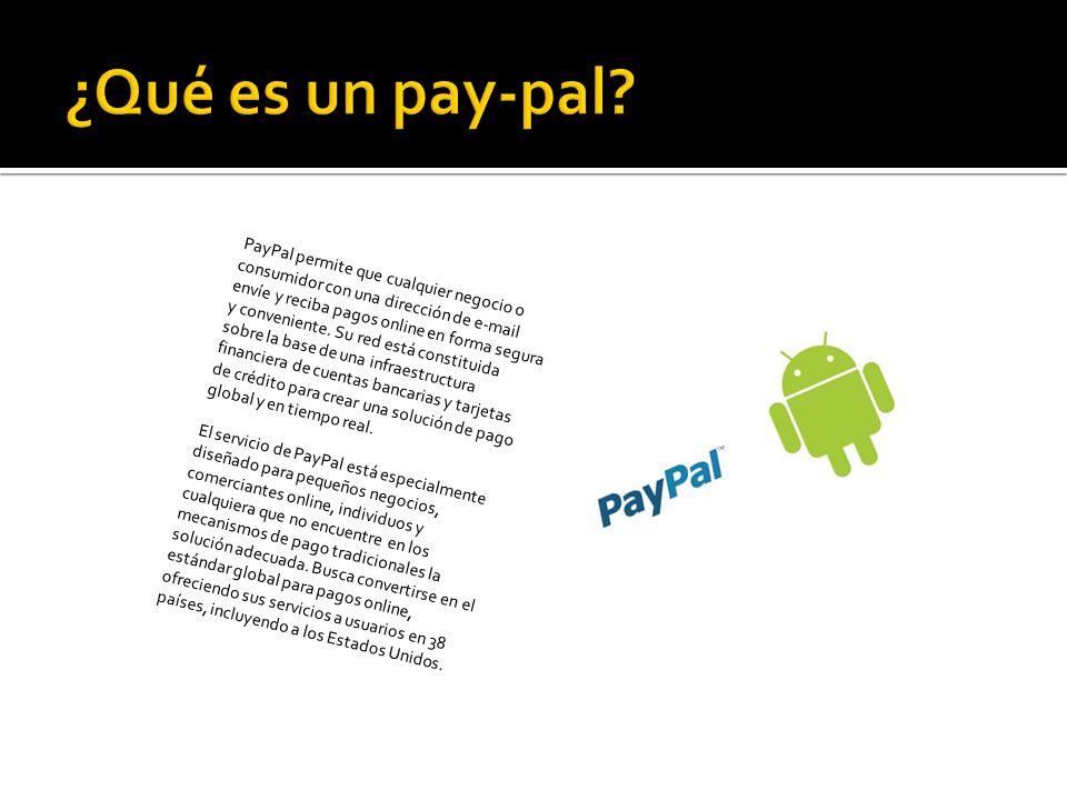 PayPal permite que cualquier negocio o consumidor con una dirección de e-mail envíe y reciba pagos online en forma segura y conveniente.