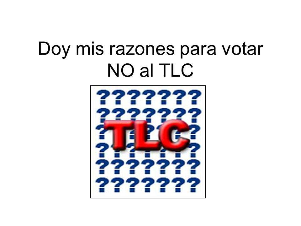 Doy mis razones para votar NO al TLC