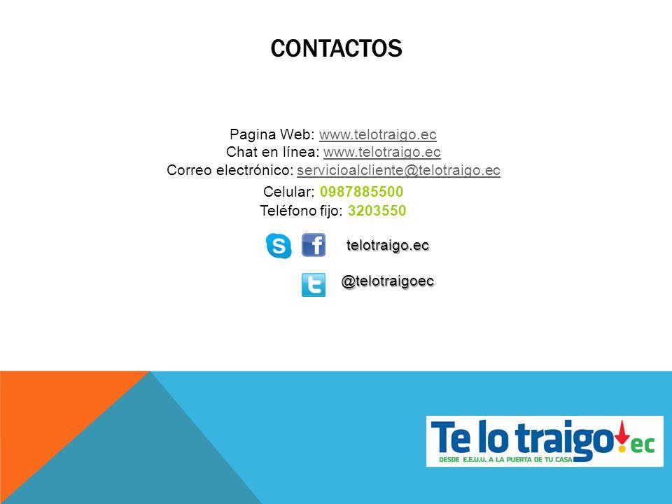 CONTACTOS Pagina Web: www.telotraigo.ecwww.telotraigo.ec Chat en línea: www.telotraigo.ecwww.telotraigo.ec Correo electrónico: servicioalcliente@telot