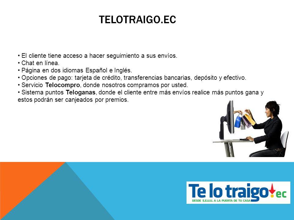 El cliente tiene acceso a hacer seguimiento a sus envíos. Chat en línea. Página en dos idiomas Español e Inglés. Opciones de pago: tarjeta de crédito,
