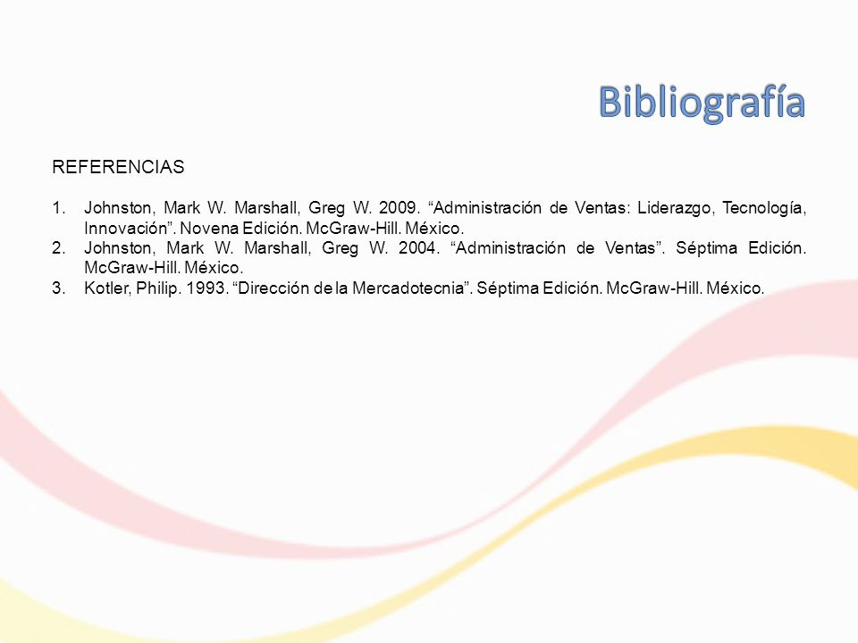 REFERENCIAS 1.Johnston, Mark W.Marshall, Greg W. 2009.
