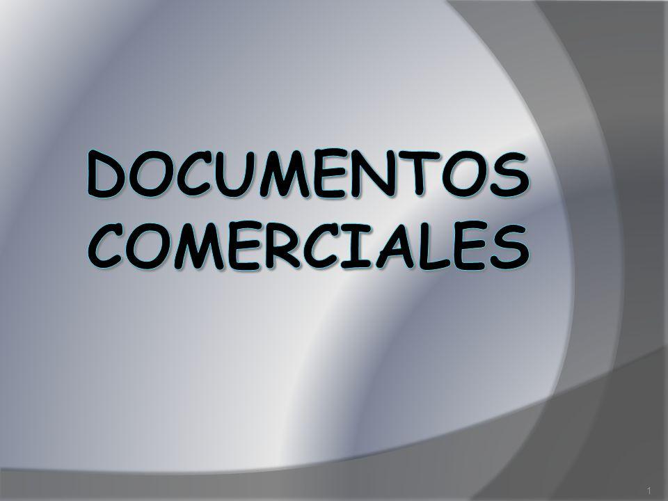 LOS DOCUMENTOS COMERCIALES......son comprobantes de las operaciones comerciales que realizan las personas, las organizaciones y las empresas.