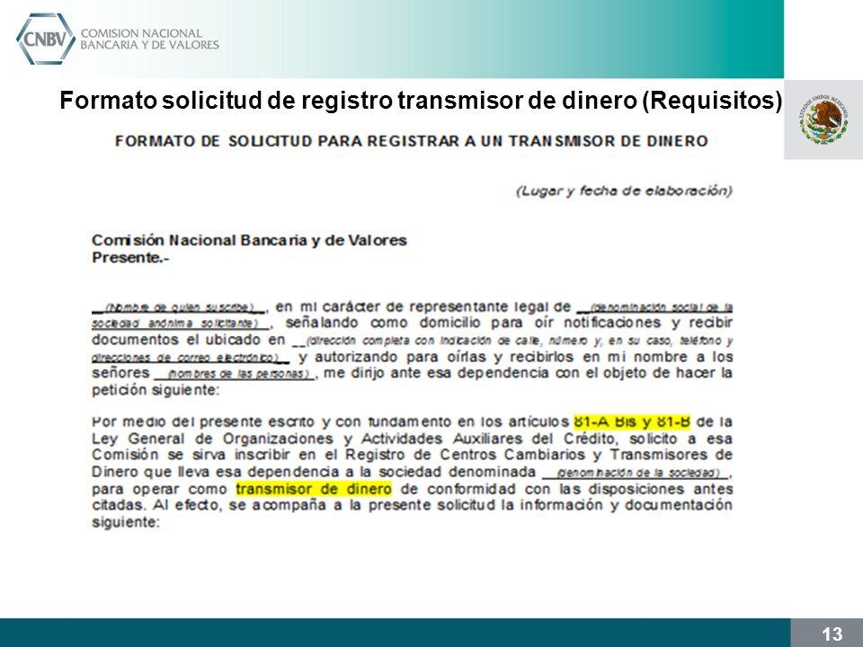 13 Formato solicitud de registro transmisor de dinero (Requisitos)