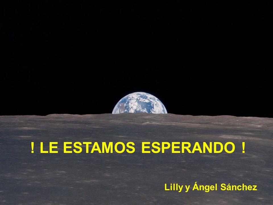 ! LE ESTAMOS ESPERANDO ! Lilly y Ángel Sánchez