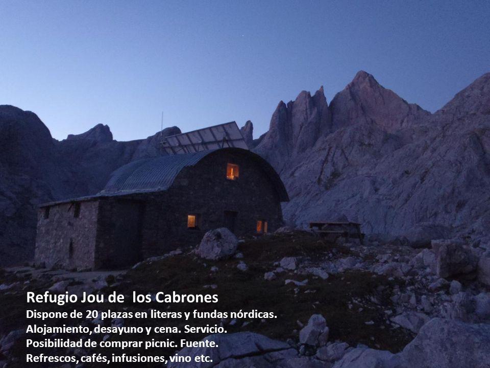 Refugio Jou de los Cabrones Dispone de 20 plazas en literas y fundas nórdicas. Alojamiento, desayuno y cena. Servicio. Posibilidad de comprar picnic.