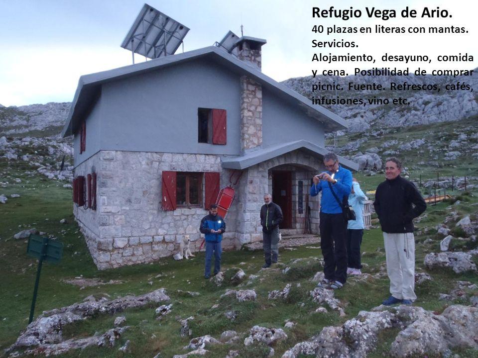 Refugio Vega de Ario. 40 plazas en literas con mantas. Servicios. Alojamiento, desayuno, comida y cena. Posibilidad de comprar picnic. Fuente. Refresc