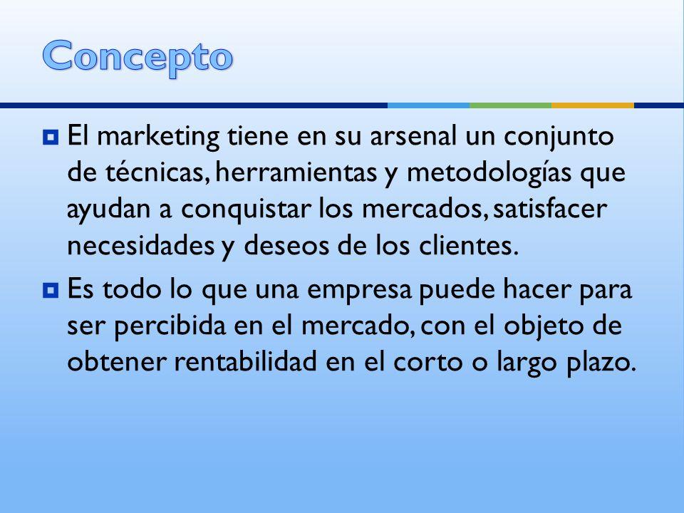El marketing tiene en su arsenal un conjunto de técnicas, herramientas y metodologías que ayudan a conquistar los mercados, satisfacer necesidades y d
