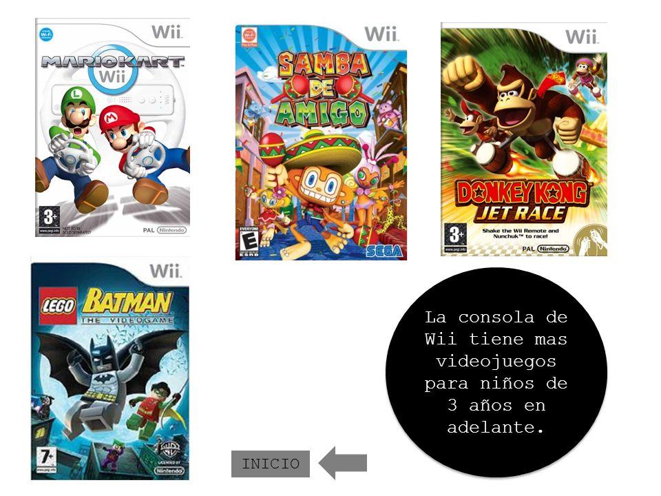 La consola de Wii tiene mas videojuegos para niños de 3 años en adelante.