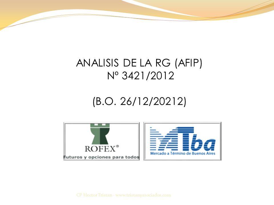 ANALISIS DE LA RG (AFIP) Nº 3421/2012 (B.O.