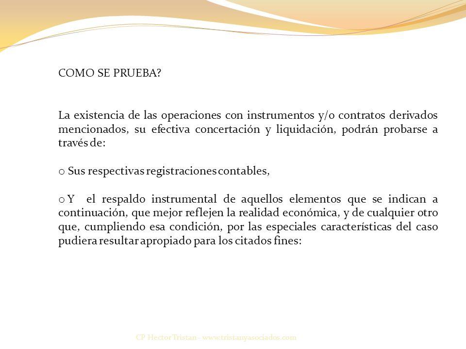 CP Hector Tristan - www.tristanyasociados.com COMO SE PRUEBA.