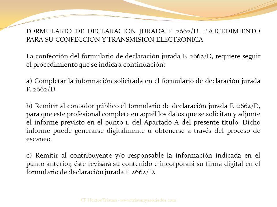 CP Hector Tristan - www.tristanyasociados.com FORMULARIO DE DECLARACION JURADA F.