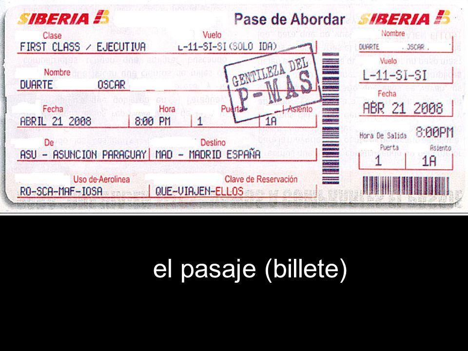 el pasaje (billete)