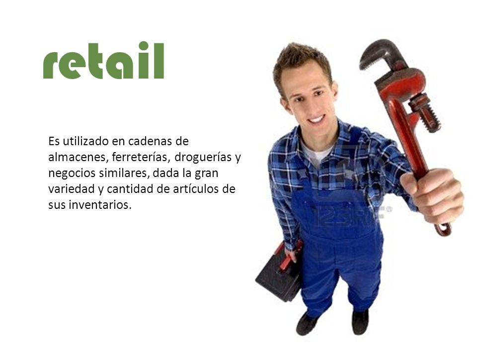 Es utilizado en cadenas de almacenes, ferreterías, droguerías y negocios similares, dada la gran variedad y cantidad de artículos de sus inventarios.