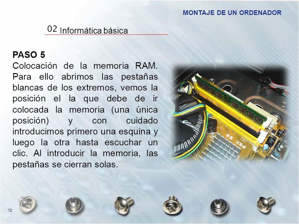 PASO 5 Colocación de la memoria RAM. Para ello abrimos las pestañas blancas de los extremos, vemos la posición el la que debe de ir colocada la memori