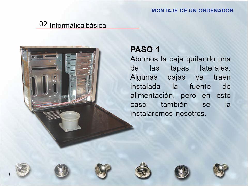 PASO 1 Abrimos la caja quitando una de las tapas laterales. Algunas cajas ya traen instalada la fuente de alimentación, pero en este caso también se l