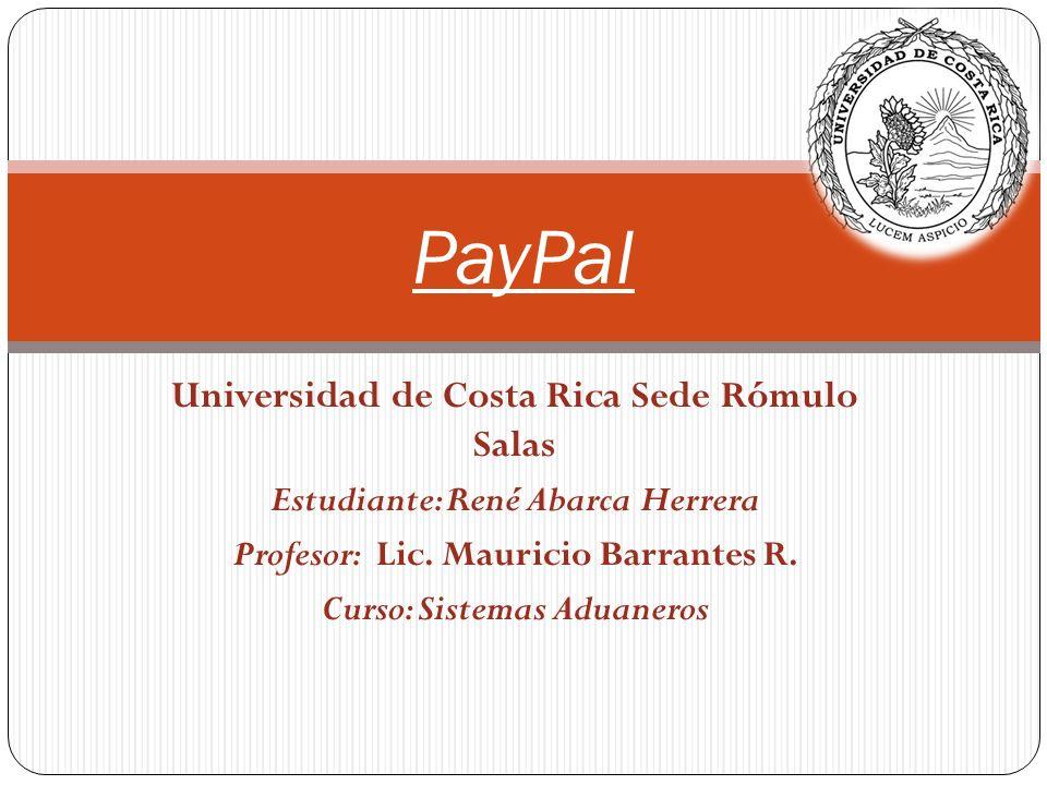 Universidad de Costa Rica Sede Rómulo Salas Estudiante: René Abarca Herrera Profesor: Lic.