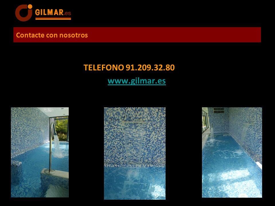 Contacte con nosotros TELEFONO 91.209.32.80 www.gilmar.es