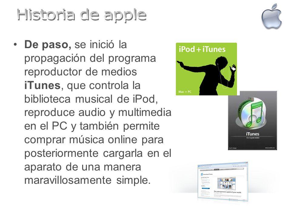 De paso, se inició la propagación del programa reproductor de medios iTunes, que controla la biblioteca musical de iPod, reproduce audio y multimedia
