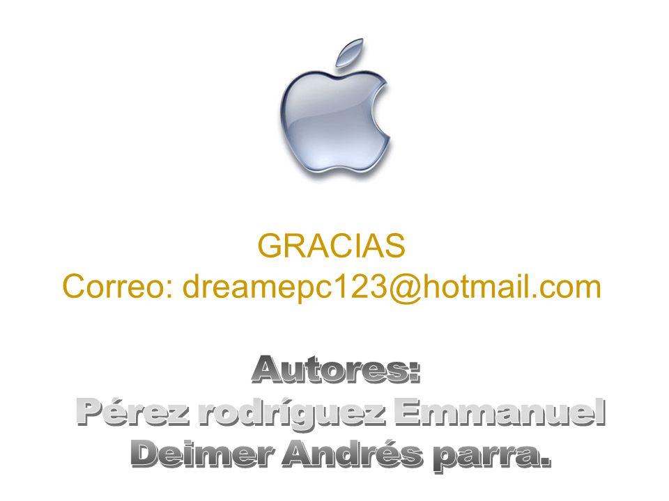 GRACIAS Correo: dreamepc123@hotmail.com