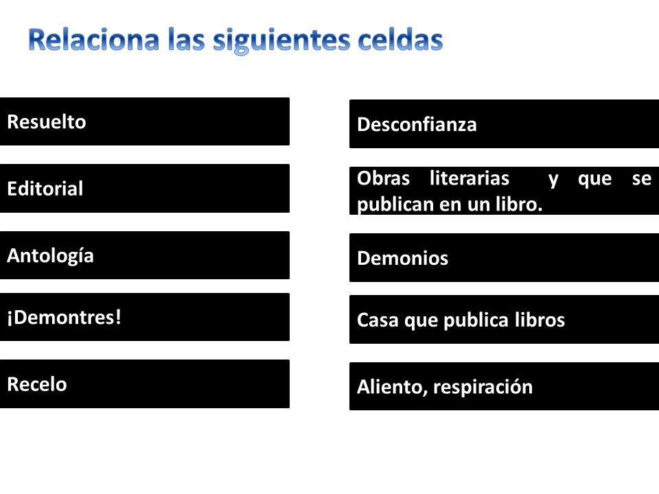 Resuelto Editorial Antología ¡Demontres.