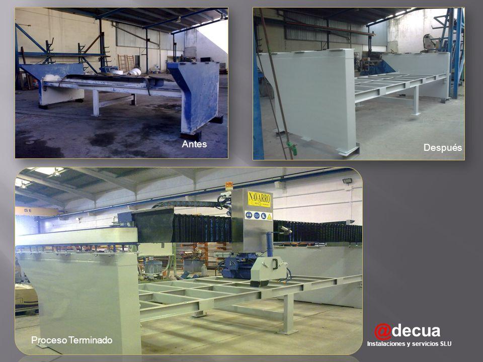 @decua Instalaciones y servicios SLU Antes Después Proceso Terminado