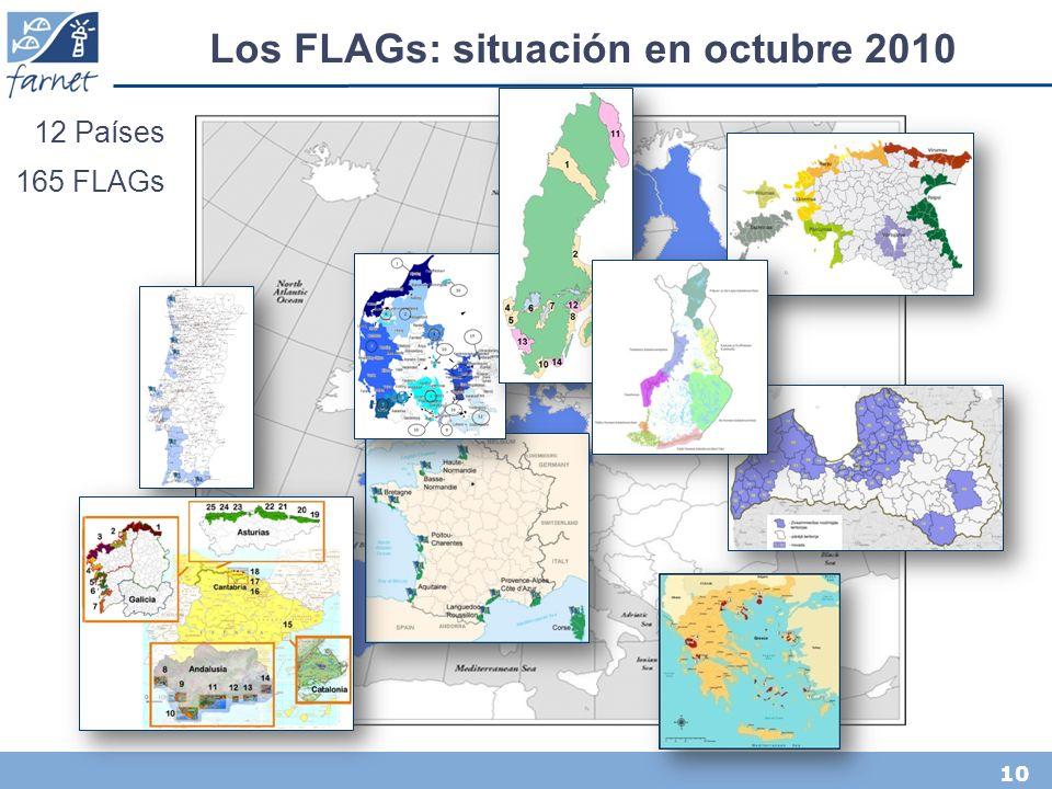 10 Los FLAGs: situación en octubre 2010 12 Países 165 FLAGs