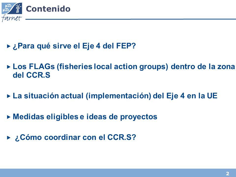 3 ¿Para qué sirve el Eje 4 del FEP.¿Cuáles son los desafíos en su zona de pesca.