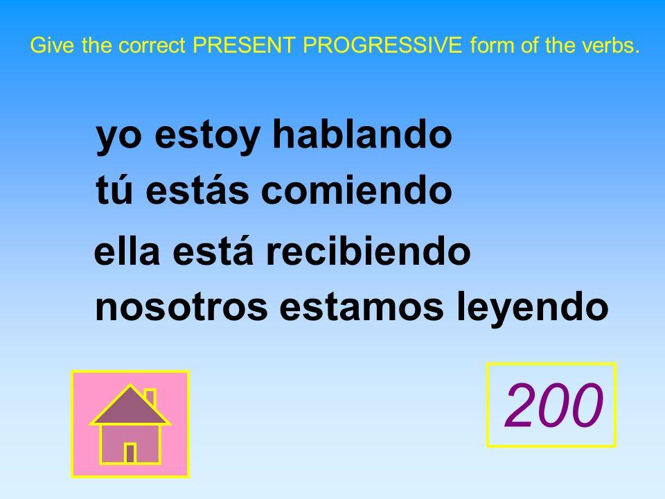 Give the correct PRESENT PROGRESSIVE form of the verbs.