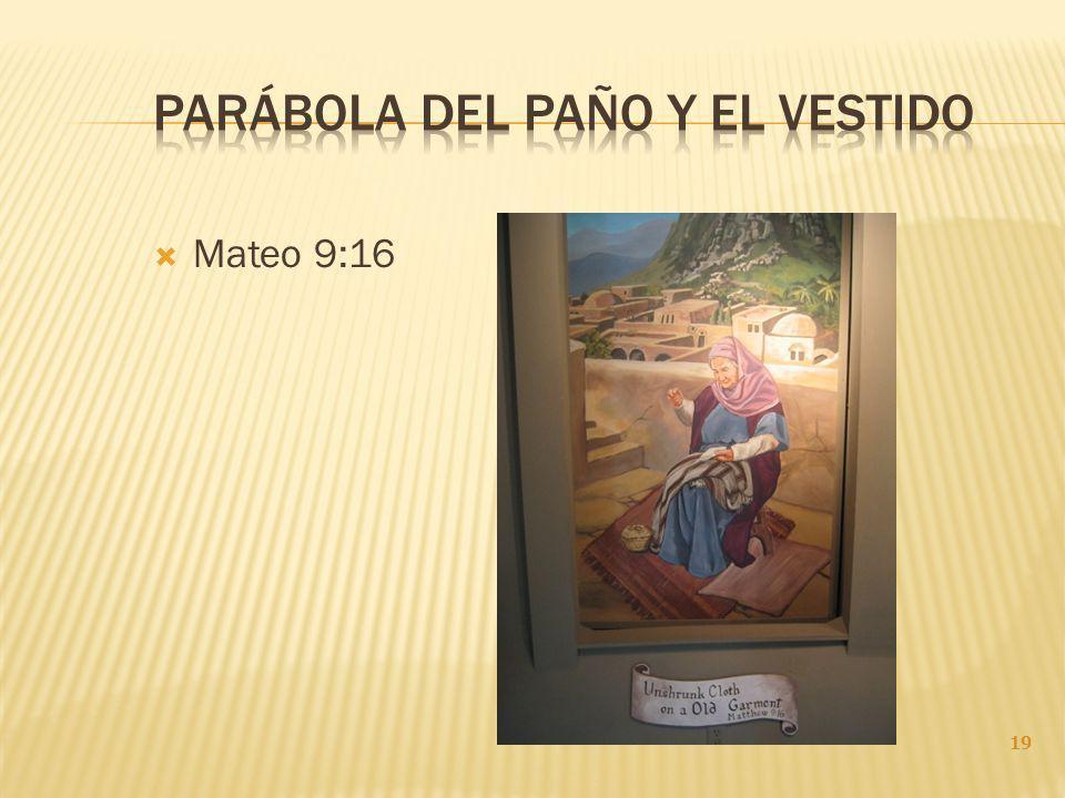Mateo 9:16 19