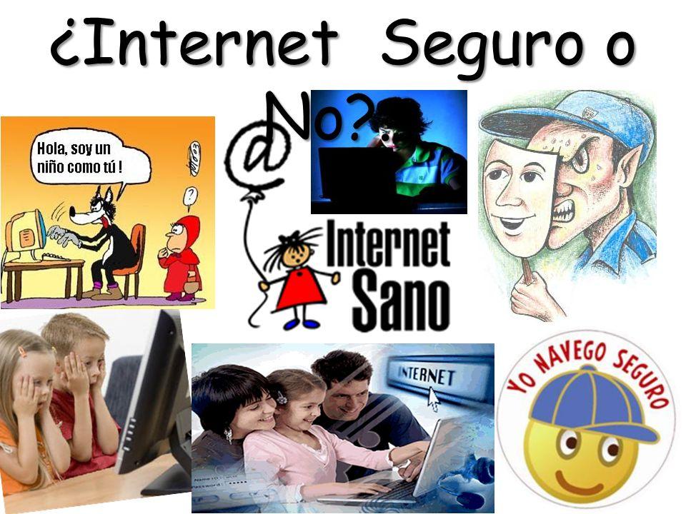 ¿Internet Seguro o No ...