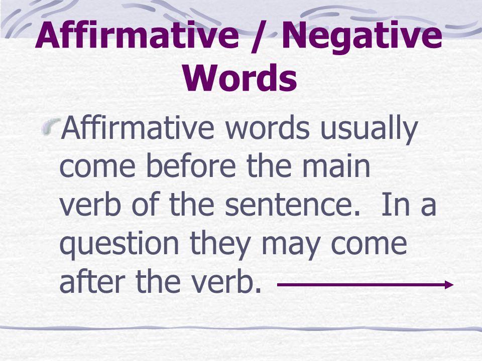 Affirmative / Negative Words Ninguno > Ningún ¿Quieres algún bistec.
