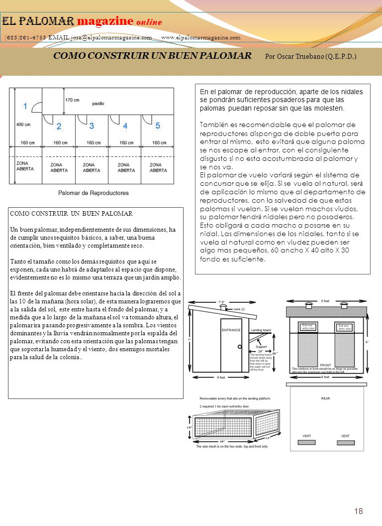 COMO CONSTRUIR UN BUEN PALOMAR Por Oscar Truebano (Q.E.P.D.) EL PALOMAR magazine online (623)261-4783 EMAIL jose@elpalomarmagazine.com www.elpalomarma