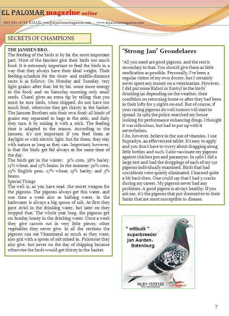 EL PALOMAR magazine online (623)261-4783 EMAIL jose@elpalomarmagazine.com www.elpalomarmagazine.com 7 SECRETS OF CHAMPIONS THE JANSSEN BRO. The feedin