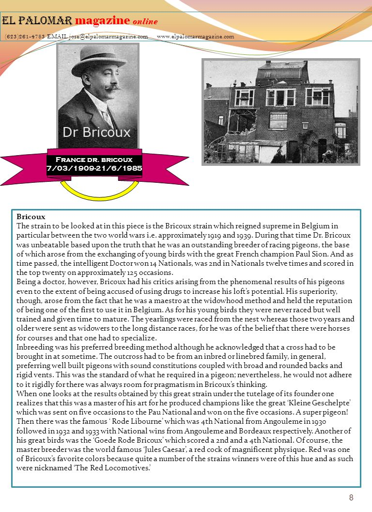 EL PALOMAR magazine online (623)261-4783 EMAIL jose@elpalomarmagazine.com www.elpalomarmagazine.com France dr. bricoux 7/03/1909-21/6/1985 8 Bricoux T