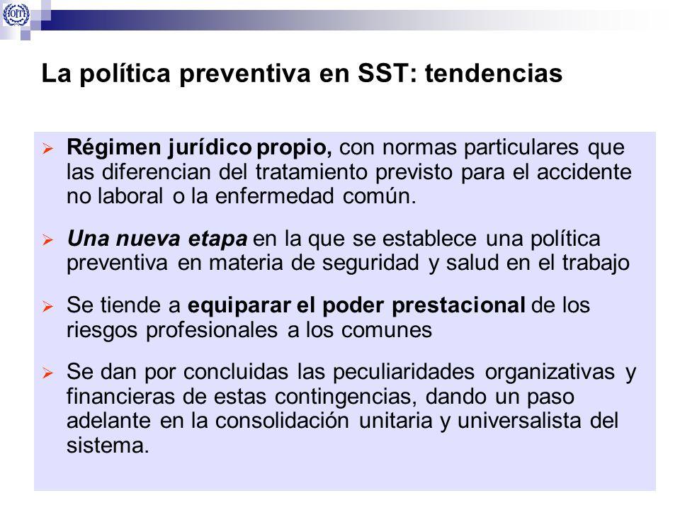 La política preventiva en SST: tendencias Régimen jurídico propio, con normas particulares que las diferencian del tratamiento previsto para el accide
