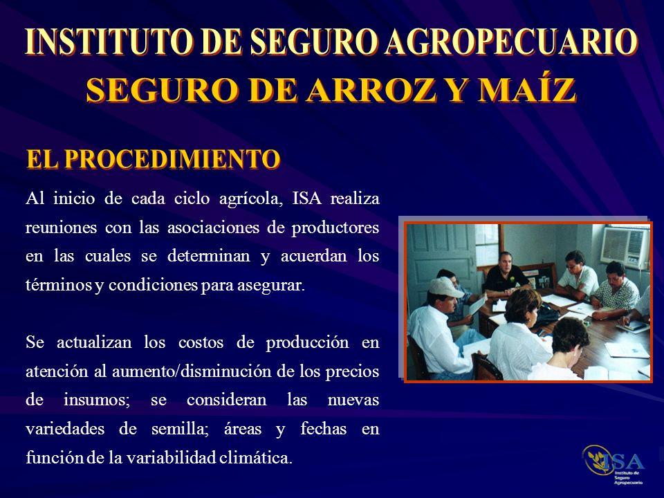 Al inicio de cada ciclo agrícola, ISA realiza reuniones con las asociaciones de productores en las cuales se determinan y acuerdan los términos y cond