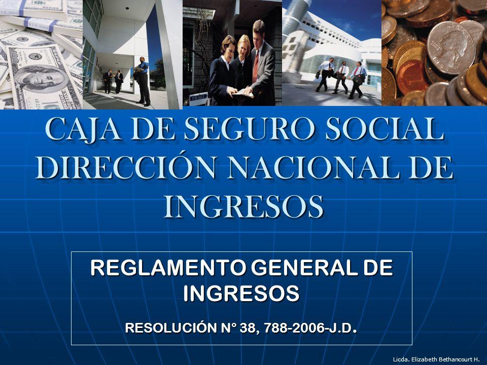 DE LOS INGRESOS DE LA INSTITUCIÓN Artículo 2.Ingresos de la Caja de Seguro Social.