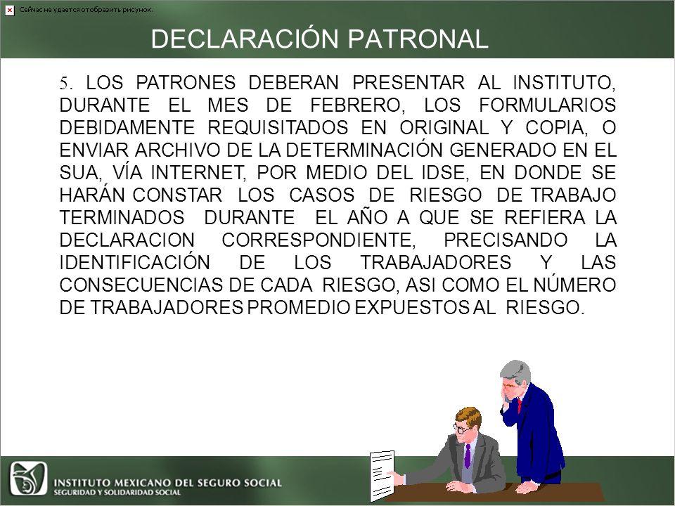 DECLARACIÓN PATRONAL 5.