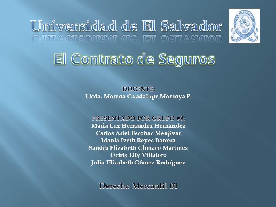 Algunas entidades autorizadas para operar como sociedades de seguros y fianzas en El Salvador: 1.