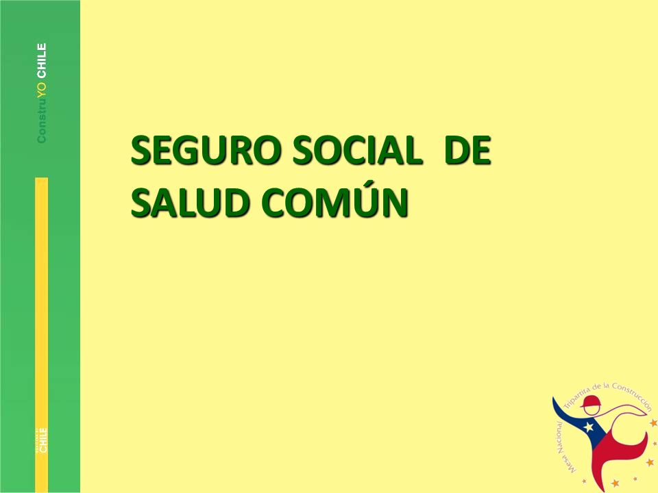 SEGURO SOCIAL DE SALUD COMÚN