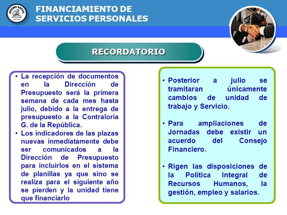 GERENCIA FINANCIERA La recepción de documentos en la Dirección de Presupuesto será la primera semana de cada mes hasta julio, debido a la entrega de p