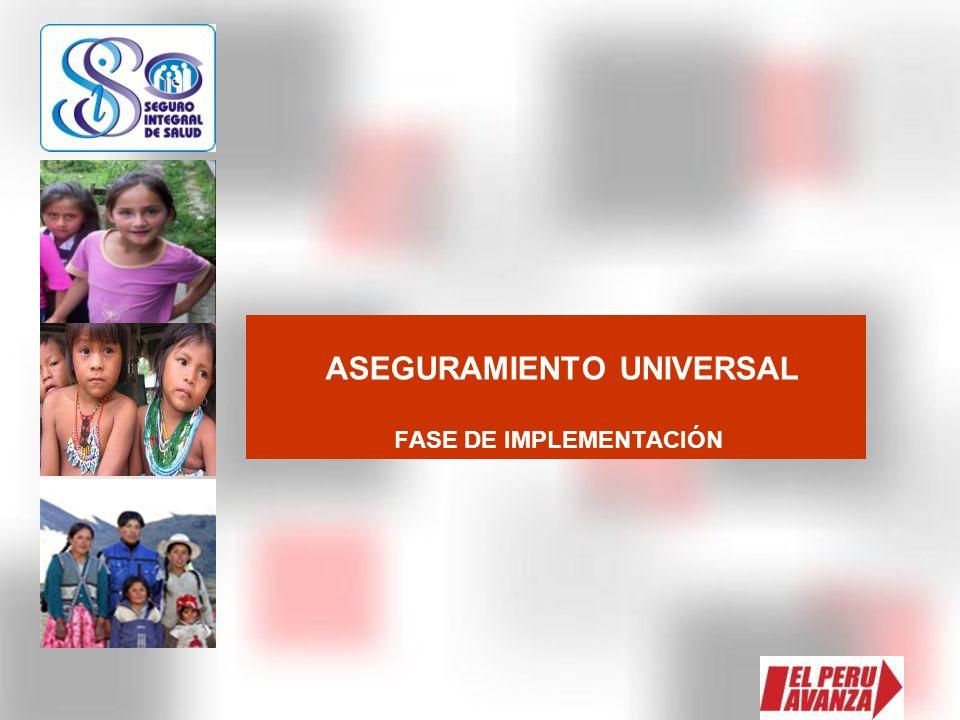 ASEGURAMIENTO UNIVERSAL FASE DE IMPLEMENTACIÓN