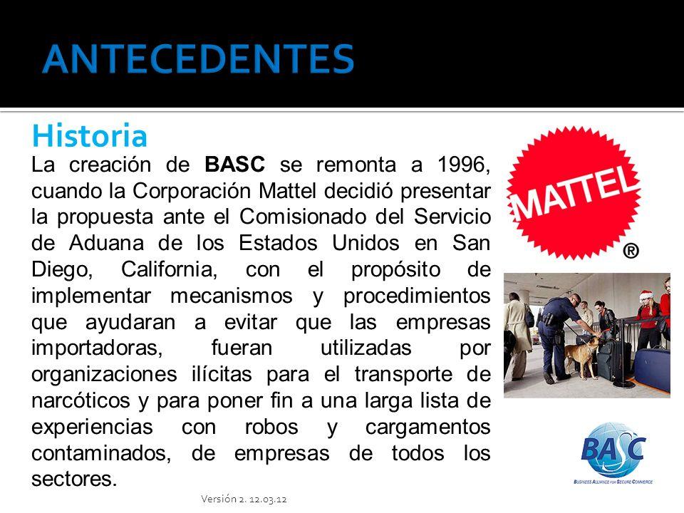 BASC -Business Alliance for Secure Commerce, es una alianza empresarial internacional que promueve un comercio seguro, en cooperación con gobiernos y organismos internacionales.