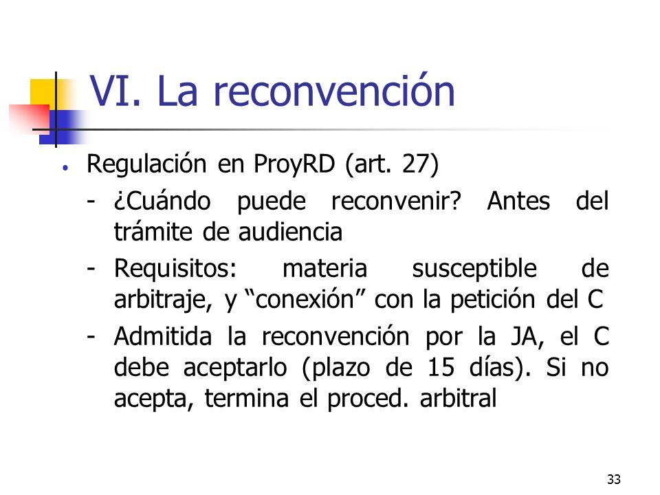 33 VI. La reconvención Regulación en ProyRD (art.