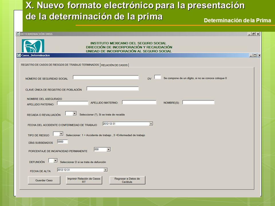 Determinación de la Prima X. Nuevo formato electrónico para la presentación de la determinación de la prima
