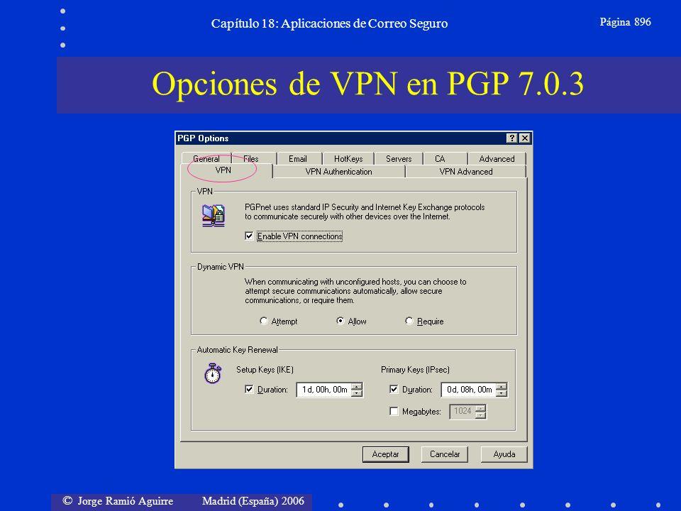 © Jorge Ramió Aguirre Madrid (España) 2006 Capítulo 18: Aplicaciones de Correo Seguro Página 896 Opciones de VPN en PGP 7.0.3