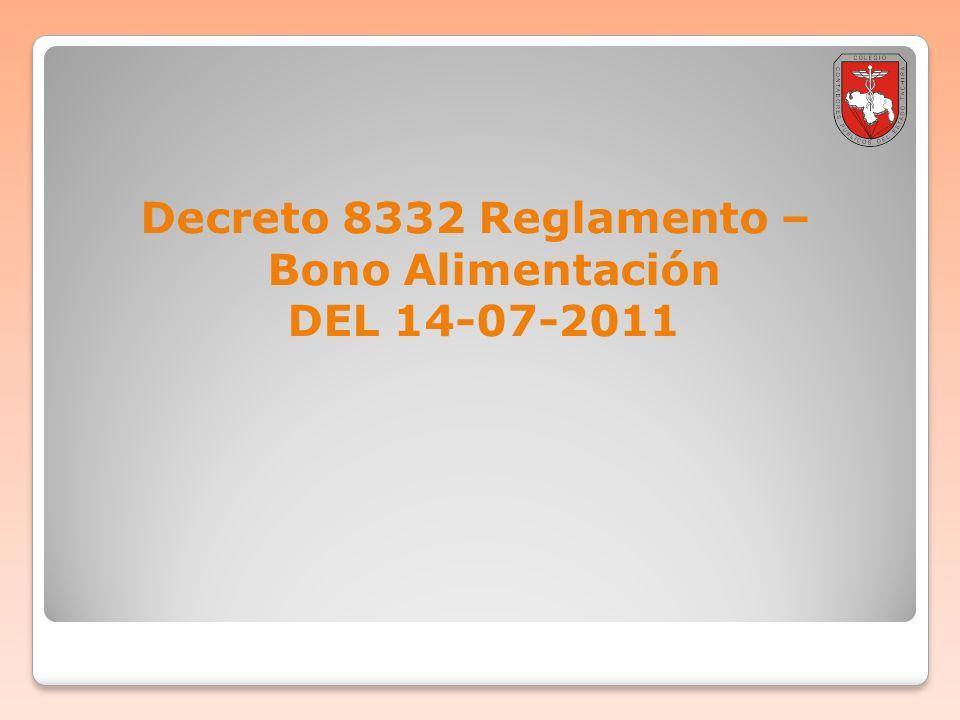 Decreto 8332 Reglamento – Bono Alimentación DEL 14-07-2011